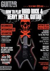 Guitar World: How to Play Hard Rock & Heavy Metal Guitar