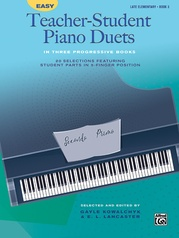 Easy Teacher-Student Piano Duets in Three Progressive Books, Book 3