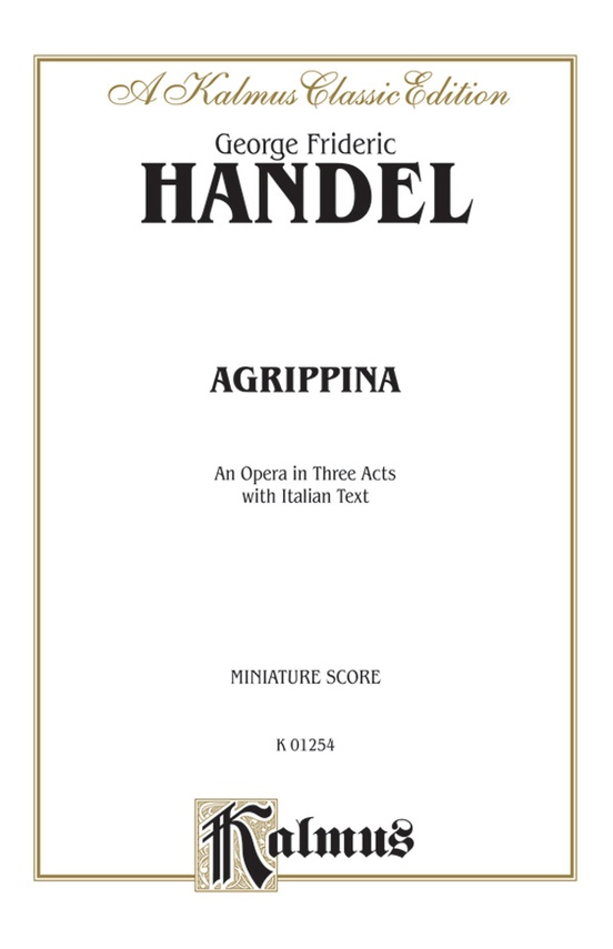 Agrippina (1709), An Opera in Three Acts