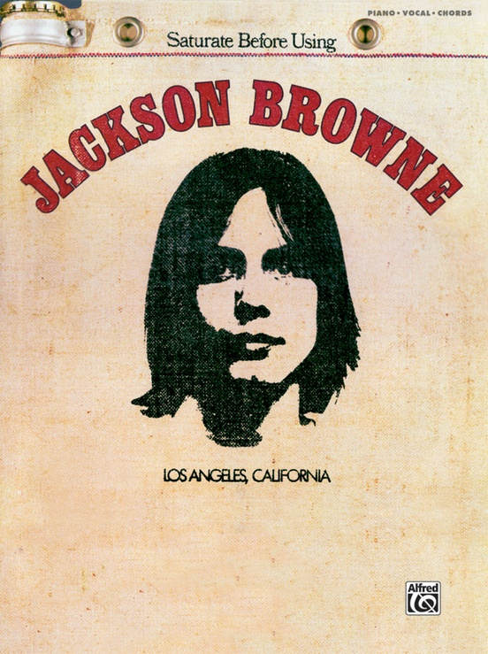 Jackson Browne Saturate Before Using Pianovocalchords Book