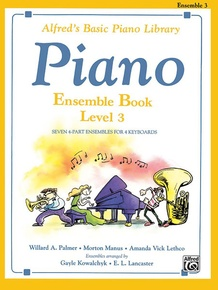 Alfred's Basic Piano Library: Ensemble Book 3