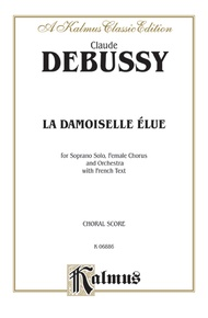 La Damoiselle Elue (The Blessed Damosel)