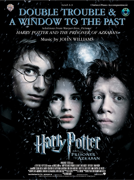 Double Trouble & A Window to the Past (selections from Harry Potter and the Prisoner of Azkaban)