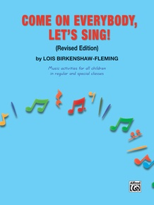 Come on Everybody, Let's Sing! (Revised)