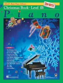 Alfred's Basic Piano Library: Top Hits! Christmas Book 1B