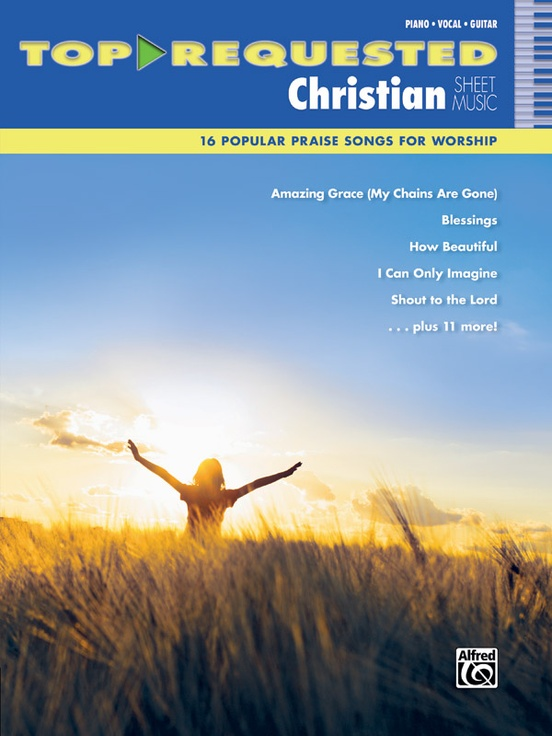 Top-Requested Christian Sheet Music