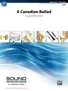 A Canadian Ballad