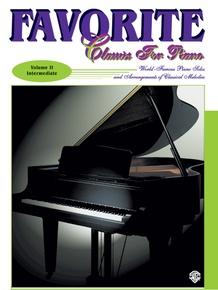 Favorite Classics for Piano, Volume 2