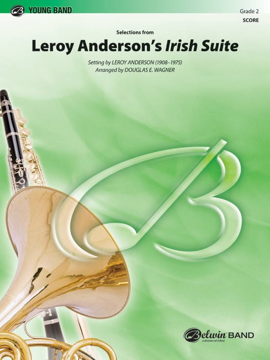 Selections from Leroy Anderson's Irish Suite