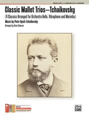 Classic Mallet Trios---Tchaikovsky