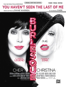 You Haven't Seen the Last of Me (from <i>Burlesque</i>)