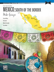 Mexico: South of the Border