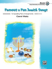 Famous & Fun Jewish Songs, Book 2