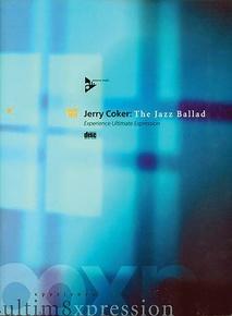 Jerry Coker: The Jazz Ballad