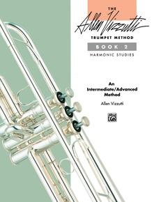 The Allen Vizzutti Trumpet Method - Book 2, Harmonic Studies