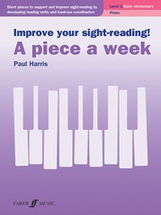 Improve Your Sight-Reading! A Piece a Week: Piano, Level 1