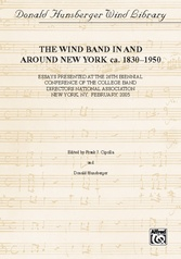 Wind Band Activity In and Around New York ca. 1830-1950