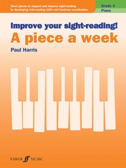Improve Your Sight-Reading! A Piece a Week: Piano, Grade 4