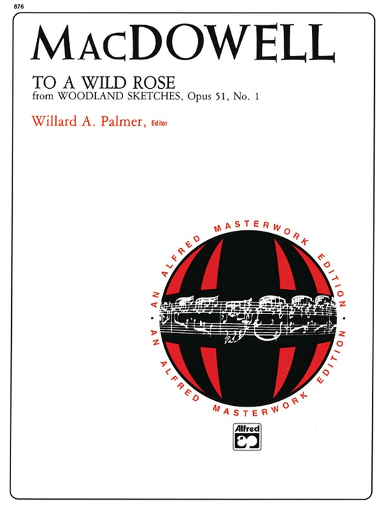 MacDowell: To a Wild Rose, Opus 51, No. 1