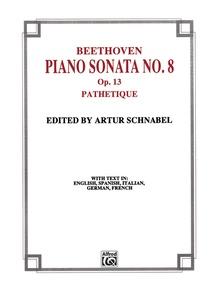 """Sonata No. 8 in C Minor, Opus 13 (""""Pathetique"""")"""