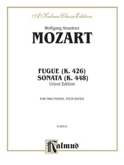Fugue (K. 426) and Sonata (K. 448)
