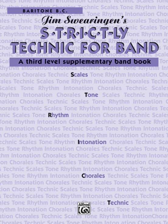 S*t*r*i*c*t-ly [Strictly] Technic for Band