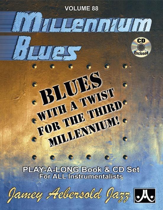 Jamey Aebersold Jazz, Volume 88: Millennium Blues