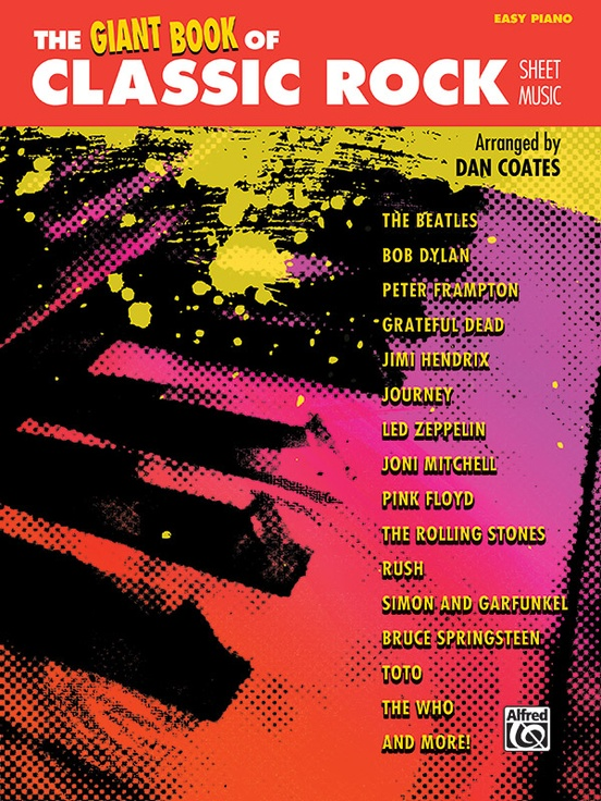 The Giant Book of Classic Rock Sheet Music