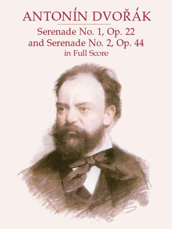 Serenade No. 1 (Opus 22) & Serenade No. 2 (Opus 44)