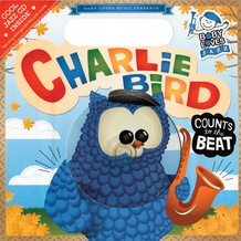 Baby Loves Jazz: Charlie Bird Counts to the Beat