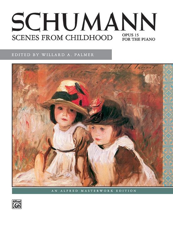 Schumann: Scenes from Childhood, Opus 15