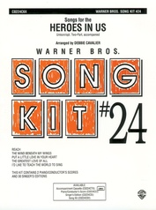 Heroes in Us (Songs for the): Song Kit #24