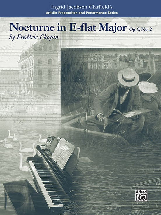 Nocturne in E-flat Major-Artistic Preparation and Performance Series