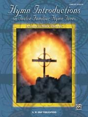 Hymn Introductions on Twelve Familiar Hymn Tunes