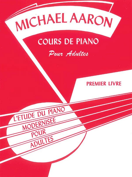 Michael Aaron Adult Piano Course: French Edition, Book 1