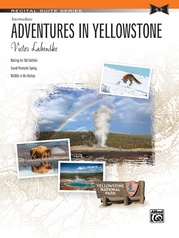 Adventures in Yellowstone