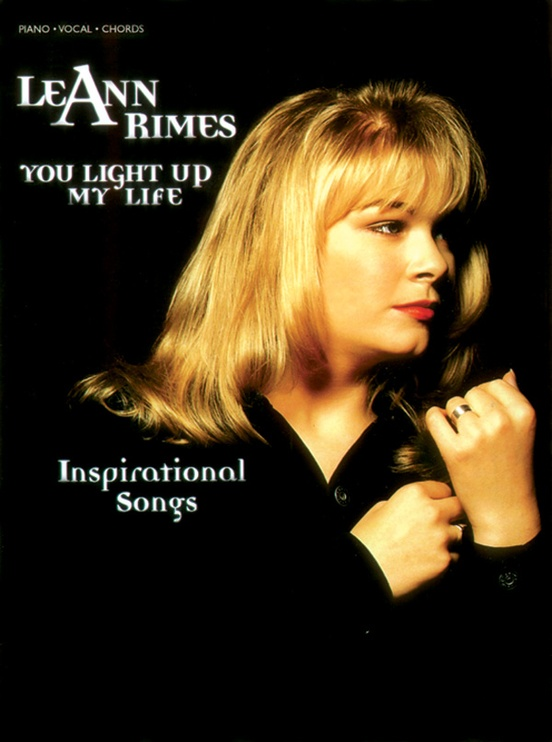 LeAnn Rimes: You Light Up My Life---Inspirational Songs