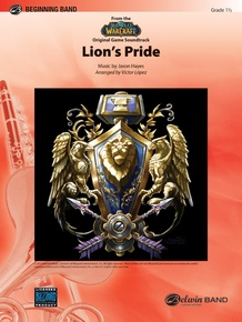 Lion's Pride (from the <i>World of Warcraft</i> Original Game Soundtrack)