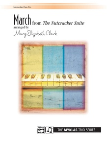 March from <i>The Nutcracker Suite</i>