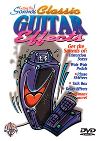 Getting the Sounds: Classic Guitar Effects