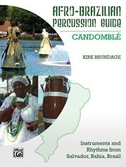 Afro-Brazilian Percussion Guide, Book 3: Candomblé