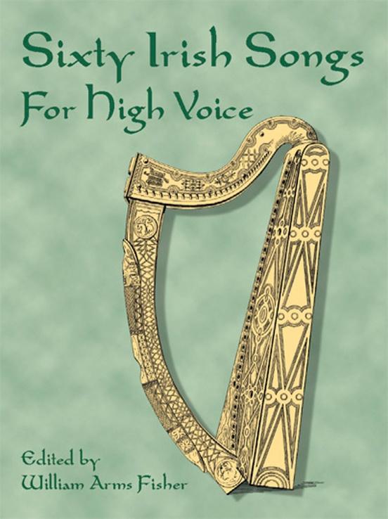 Sixty Irish Folk Songs for High Voice