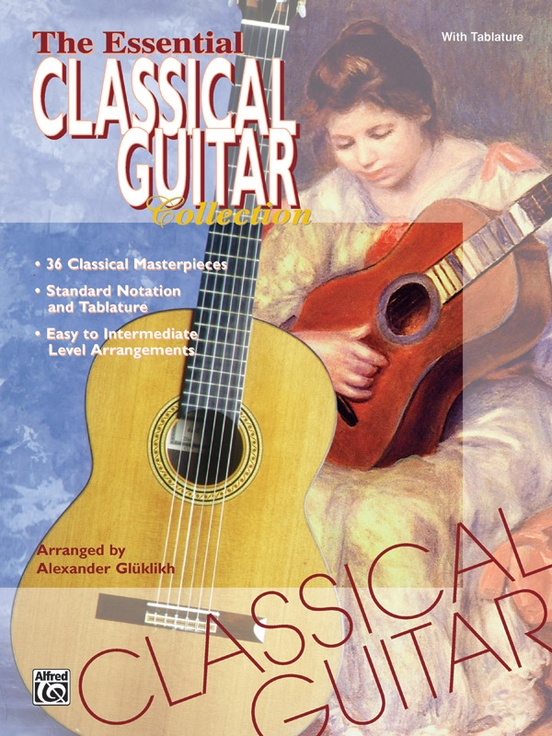 The Essential Classical Guitar Collection