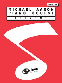 Michael Aaron Piano Course: Lessons, Grade 2