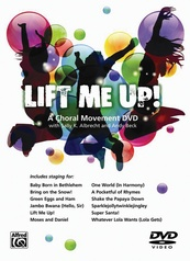Lift Me Up! A Choral Movement DVD