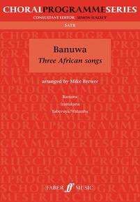 Banuwa: Three African Songs