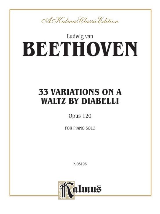 Diabelli Variations: For Piano Solo (Kalmus Edition)