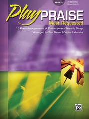 Play Praise: Most Requested, Book 2
