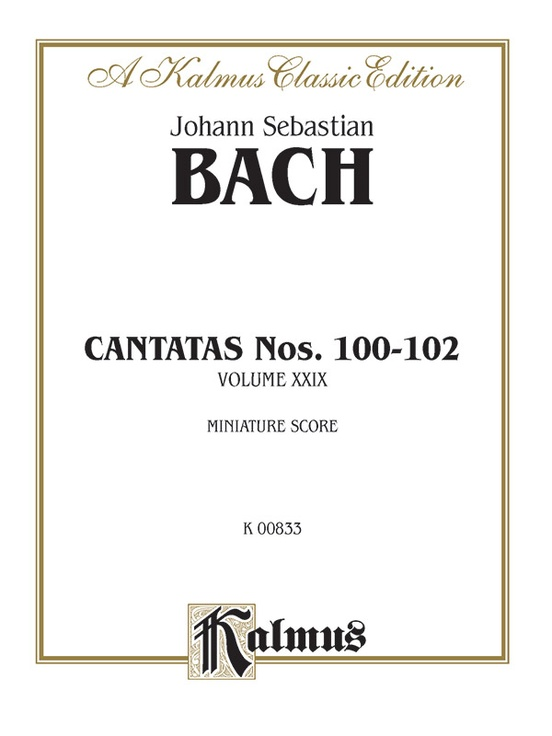 Cantatas No. 100-102, Volume XXIX
