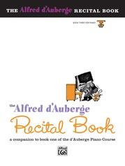Alfred d'Auberge Piano Course: Recital Book 3